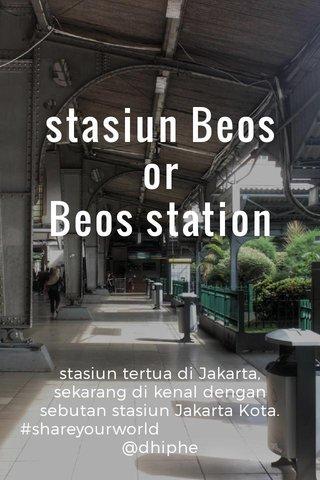 stasiun Beos or Beos station stasiun tertua di Jakarta, sekarang di kenal dengan sebutan stasiun Jakarta Kota. #shareyourworld @dhiphe