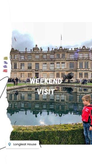 Weekend visit