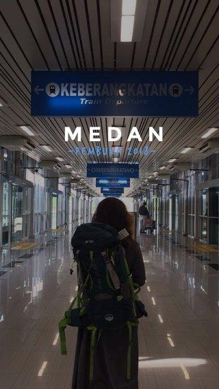 MEDAN -Pembuka 2018-