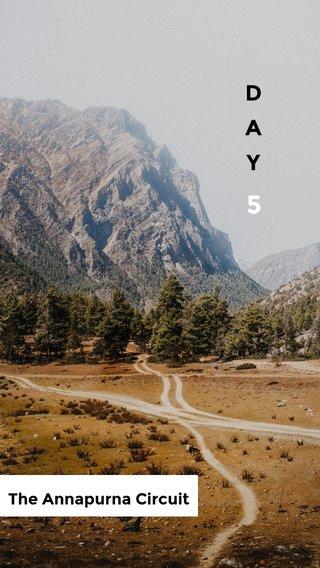 5 D A Y The Annapurna Circuit