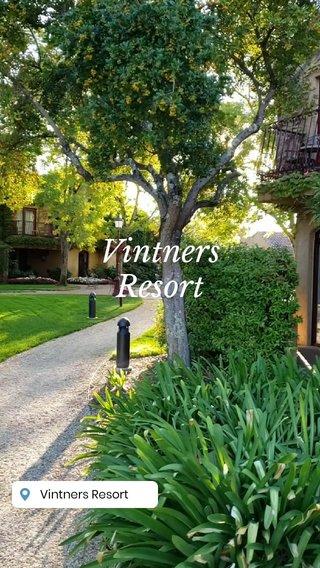 Vintners Resort