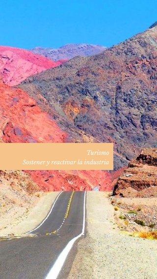 Turismo Sostener y reactivar la industria