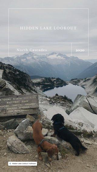 2020 HIDDEN LAKE LOOKOUT North Cascades