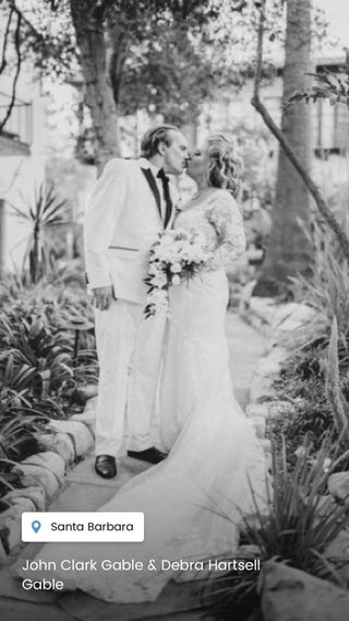 John Clark Gable & Debra Hartsell Gable