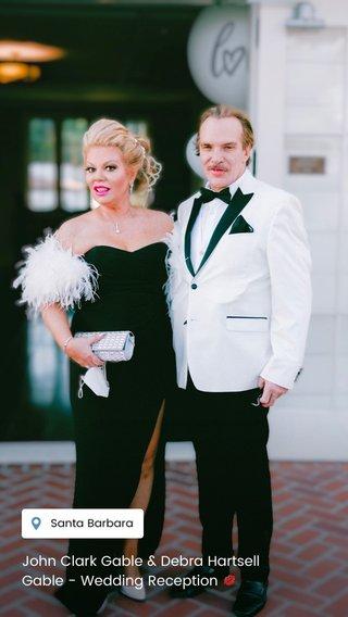 John Clark Gable & Debra Hartsell Gable - Wedding Reception 💋
