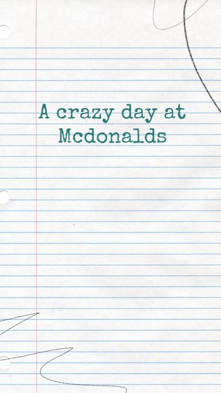 A crazy day at Mcdonalds Notes From The Road