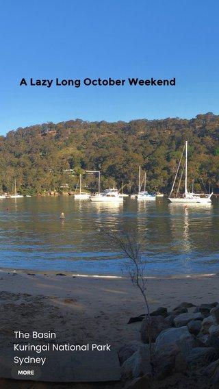 A Lazy Long October Weekend The Basin Kuringai National Park Sydney Australia
