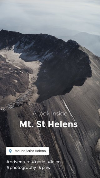 Mt. St Helens A look inside #adventure #aerial #leica #photography #pnw