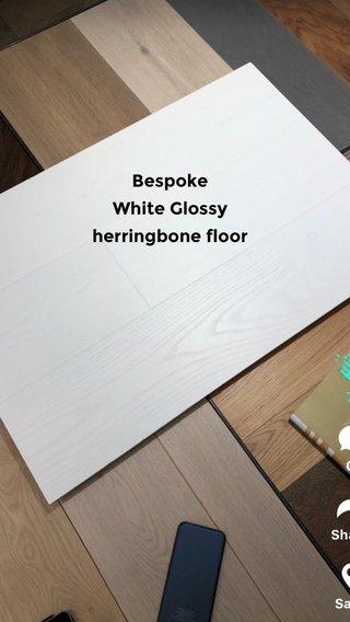 Bespoke White Glossy herringbone floor