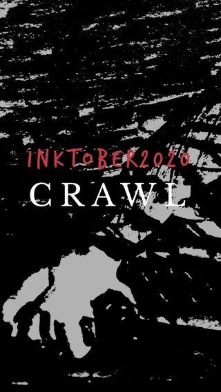 CRAWL Inktober2020