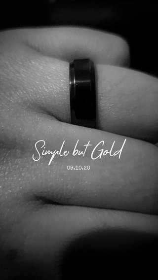 Simple but Gold 09.10.20