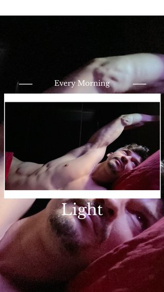 Light Every Morning