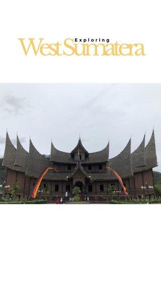 West Sumatera Exploring