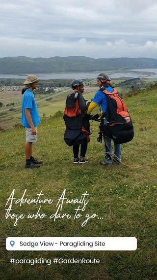 Adventure Awaits those who dare to go... #paragliding #GardenRoute