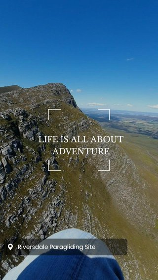 LIFE IS ALL ABOUT ADVENTURE
