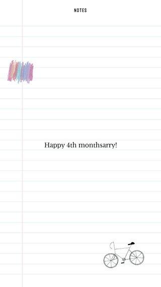 Happy 4th monthsarry!
