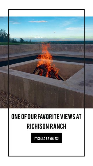 One of our favorite views at Richison Ranch It could be yours!