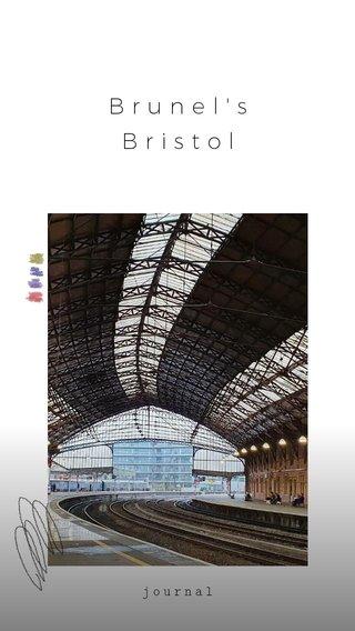 Brunel's Bristol journal