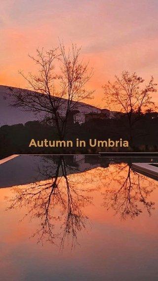 Autumn in Umbria A SHORT SUBTITLE