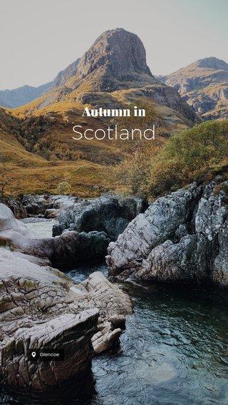 Scotland Autumn in