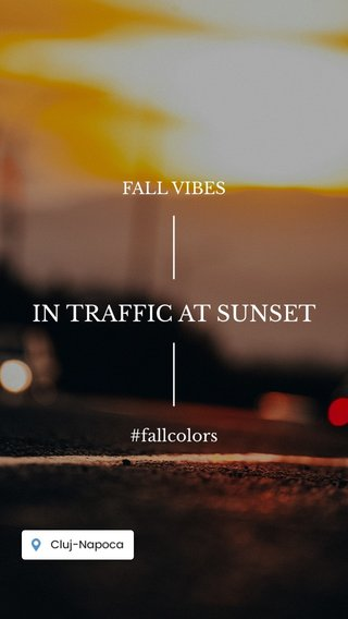 IN TRAFFIC AT SUNSET FALL VIBES #fallcolors