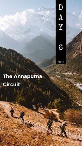 D A Y 6 The Annapurna Circuit Part 1