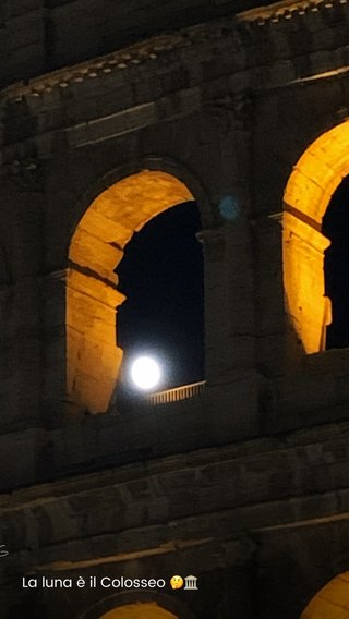 La luna è il Colosseo 🤔🏛