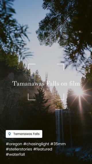 Tamanawas Falls on film #oregon #chasinglight #35mm #stellerstories #featured #waterfall