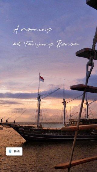 A morning at Tanjung Benoa