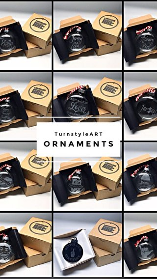 ORNAMENTS TurnstyleART