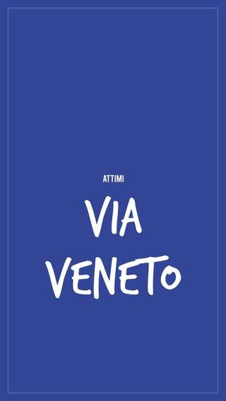 Via Veneto Attimi