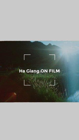 Ha Giang ON FILM