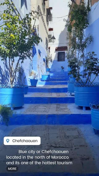 Blue city or Chefchaouen located in the north of Morocco and its one of the hottest tourism destination recently.