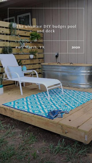 2020 The ultimate DIY budget pool and deck Fort Worth, TX