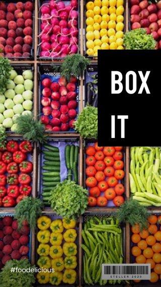 Box it #foodelicious