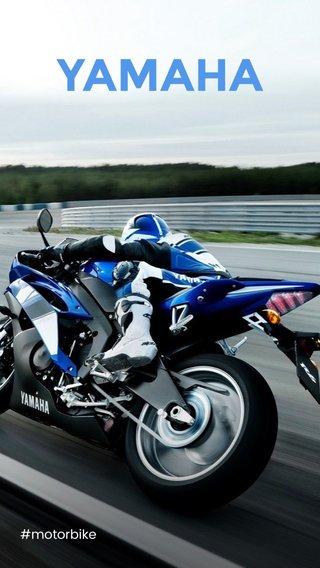 YAMAHA #motorbike