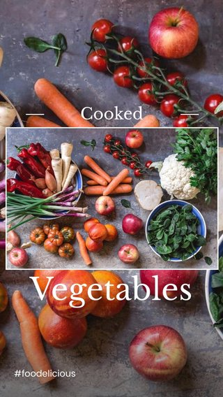 Vegetables Cooked #foodelicious