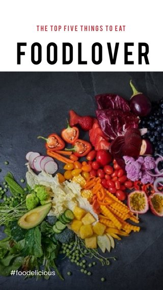 Foodlover #foodelicious THE TOP FIVE THINGS TO eat