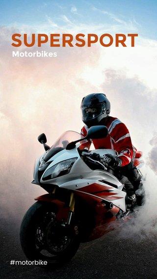 SUPERSPORT Motorbikes #motorbike