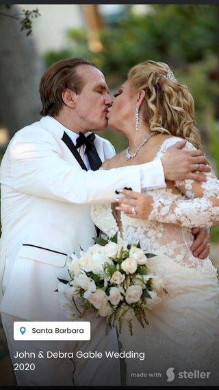 John & Debra Gable Wedding 2020