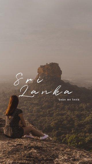 Sri Lanka take me back