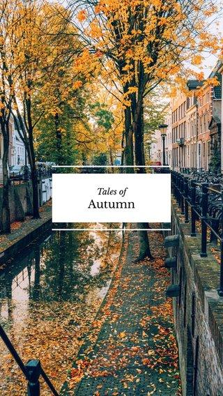 Autumn Tales of