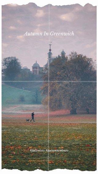 Autumn In Greenwich #fallcolors #autumncolours