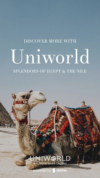 Uniworld DISCOVER MORE WITH SPLENDORS OF EGYPT & THE NILE