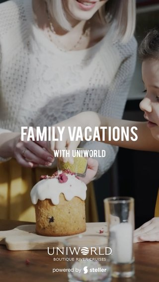 Family Vacations With Uniworld