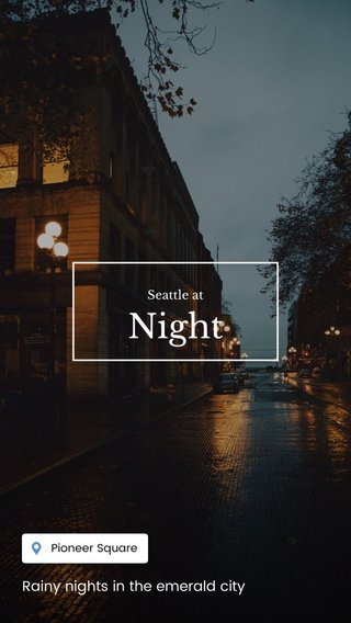 Night Rainy nights in the emerald city Seattle at