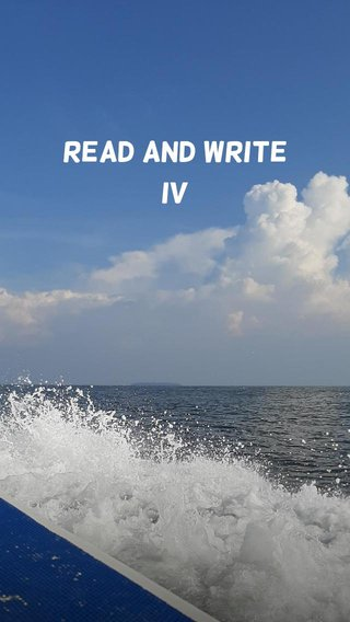 Read and Write iv