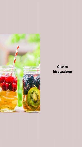 Giusta idratazione