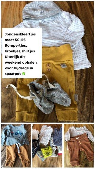 Jongenskleertjes maat 50-56 Rompertjes, broekjes,shirtjes Uiterlijk dit weekend ophalen voor bijdrage in spaarpot 🍀