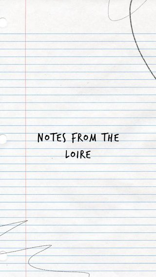Notes From The Loire